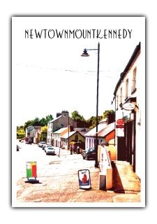 Poster Print of Newtownmountkennedy village, Co. Wicklow printed with pigment inks on quality 250 gsm satin paper