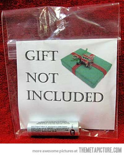 Reverse gift, for the parent friends you have, buy them batteries, they'll need them with all of the christmas toys for the children