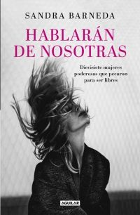 megustaleer - Hablarán de nosotras - Sandra Barneda