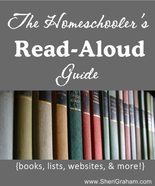Read or download The Homeschooler's Read-Aloud Guide today! Includes book lists, websites, and more!