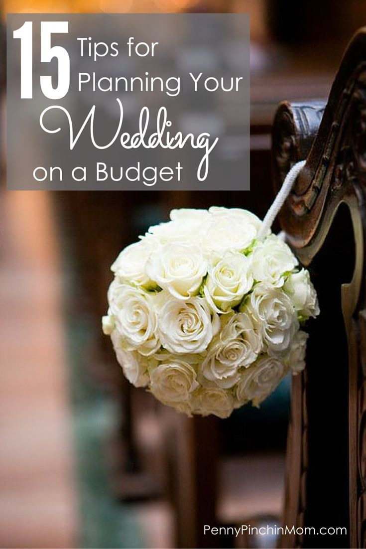 15 Incredible Money Saving Tips to help you plan your wedding on a budget