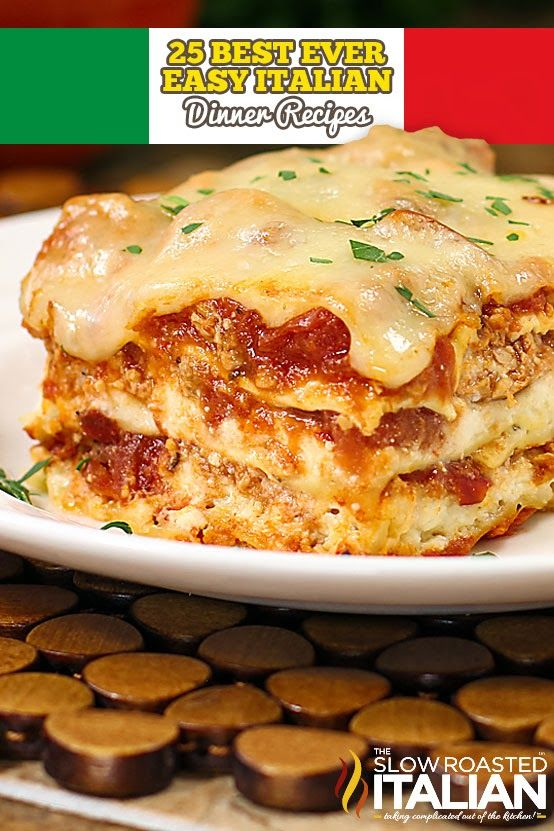 Italian food is simple and delicious.  Here are the top 25, all time, best ever easy Italian Dinner recipes on our site.  Perfect to help yo...