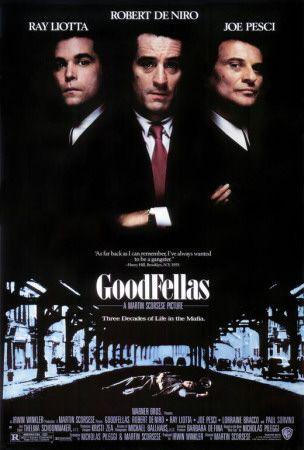 #77 Goodfellas 1990. Dir. Martin Scorsese. With Ray Liotta, Robert DeNiro, Joe Pesci, Paul Sorvino, Lorraine Bracco, Samuel L Jackson