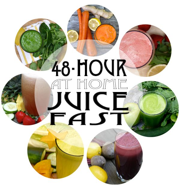 @lisa horan We could do this 48-hour At Home Juice Fast