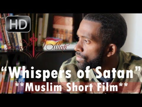 How to Stop the Whispers of Satan | Islamic Short Film