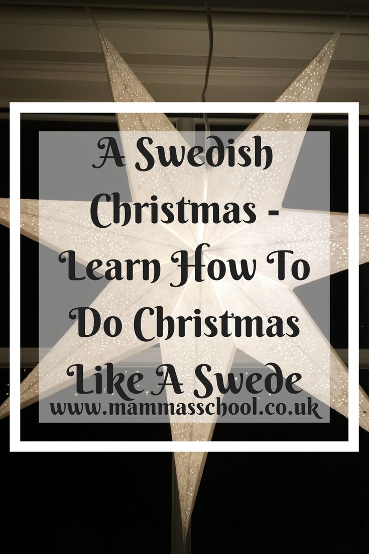 A Swedish Christmas -Learn How To Do Christmas Like A Swede, God Jul, Sweden, Swedish Christmas, Sweden Winter, Christmas, www.mammasschool.co.uk