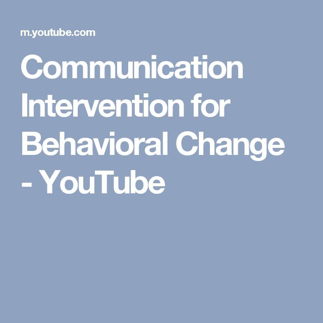 Communication Intervention for Behavioral Change - YouTube