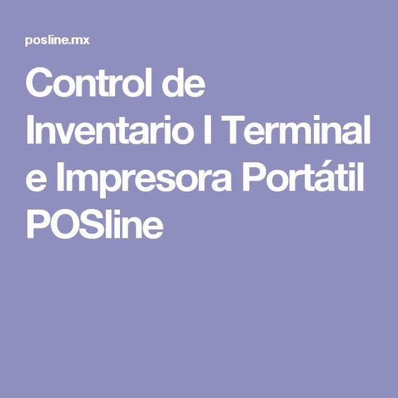 Control de Inventario I Terminal e Impresora Portátil POSline
