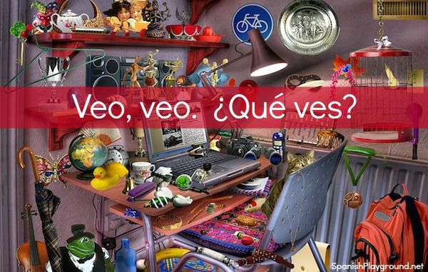 The game I Spy is Veo, veo in Spanish, and it begins with a simple rhyme – a question-answer exchange. This game and its many variations are wonderful activities for children learning Spanish. In addition to the traditional game of guessing an object, there are card games, online activities and books based on I Spy in English. This information is about the original guessing game, but I will write a post later this week about how other I spy materials are easily adapted to use in Spanish…