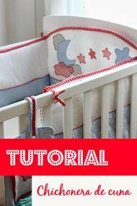 Tutorial para coser una chichonera o protector para la cuna. Con el paso a paso y muchas fotos.