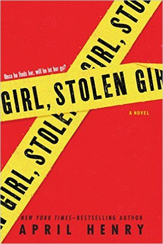 If you love a great mystery or thriller, check out these gripping teen titles, including Girl, Stolen by April Henry.