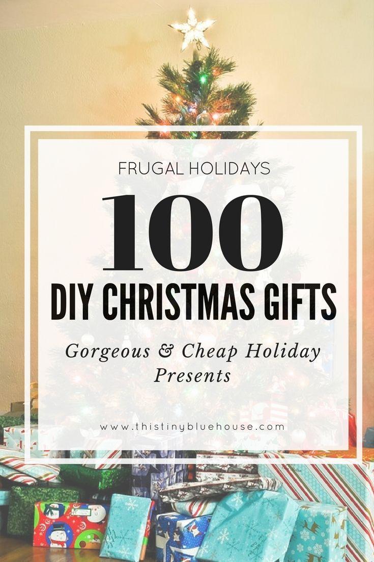 100+ DIY Budget Friendly Christmas Gifts   Gift ideas   Pinterest ...