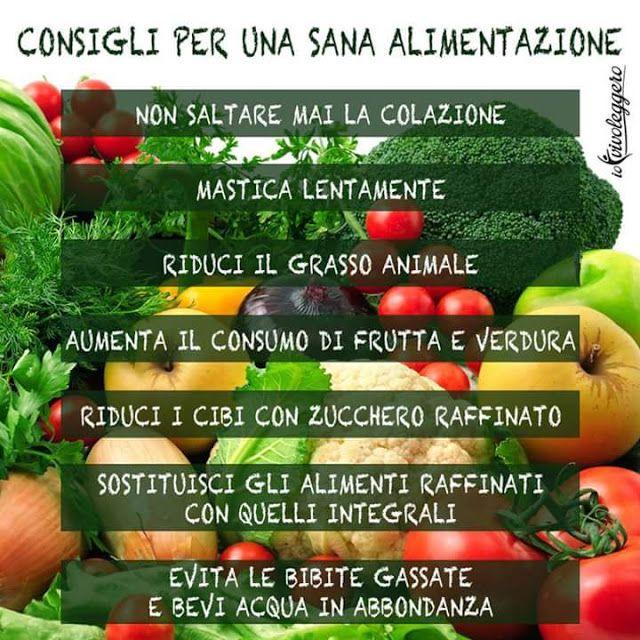 TORNO IN FORMA : 7 consigli per una sana alimentazione