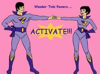 Wonder Twin Powers Activate!  Form of???  I loved this cartoon growing up.