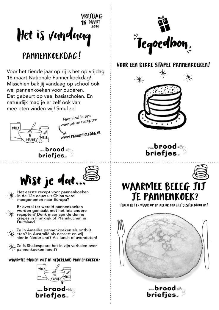 Vrijdag 18 maart 2016 is het Pannenkoekdag. Voor de voorpret maakten wij een special BroodBriefjes: bakken & smullen maar!