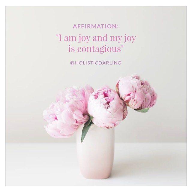 """I am joy and my joy is contagious"" www.HolisticDarling.com @HolisticDarling #affirmation #selflove #selfcare #wellness #holistic #bossbabe #motivationalquotes #motivational #inspirational"