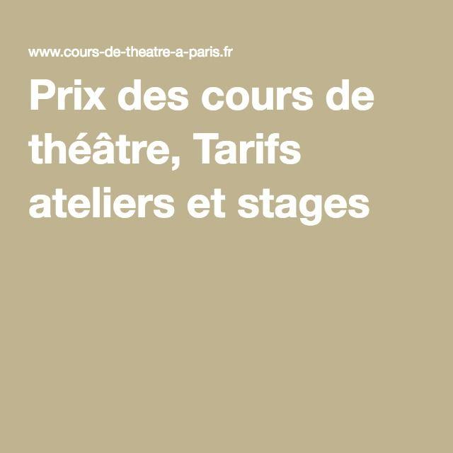Prix des cours de théâtre, Tarifs ateliers et stages