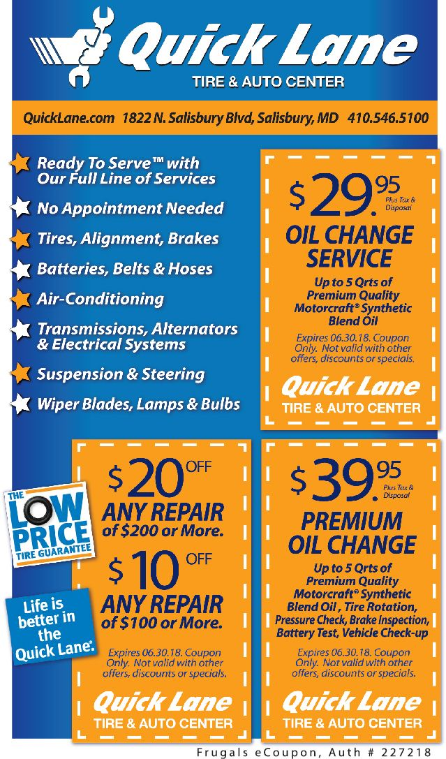 Now Open In Salisbury Md Quick Lane Tire Auto Center Get Your Car Running Like New With These Great Deals With Your Frugals Oil Change Motorcraft Quick
