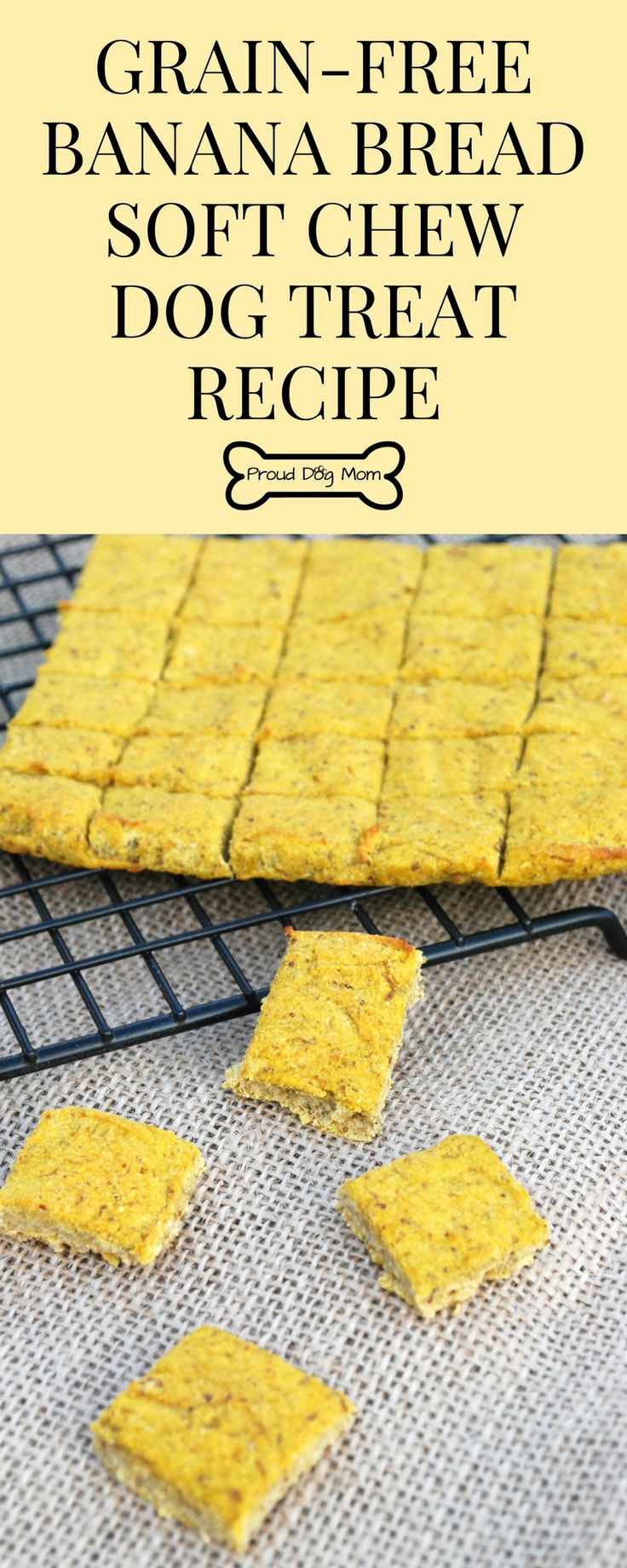 Banana Bread Soft Chew Dog Treat Recipe | Grain-Free Dog Treats | DIY Dog Treat Recipe | Homemade Dog Treats |