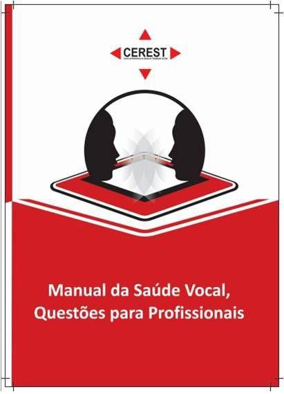 Manual da Saúde Vocal - Questões para profissionais