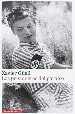 Opinión de los prisioneros del paraíso de Xavier Güell