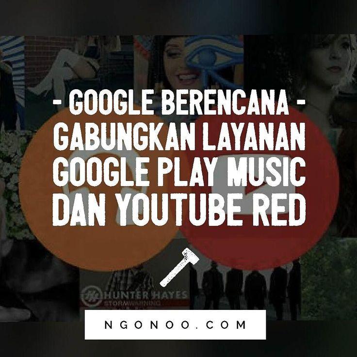 https://ngonoo.com Google berencana untuk menggabungkan layananstreamingterpopulernya YouTube Red dan Google Play Music menjadi satu. Penyatuan tersebut ditujukan untuk menyuguhkan pengalaman menikmati konten yang lebih baik bagi para penggunanya.  Saat ini Google sedang dalam tahap proses evaluasi tentang cara mengombinasikan dua layanan ini untuk lebih menarik para pengguna.