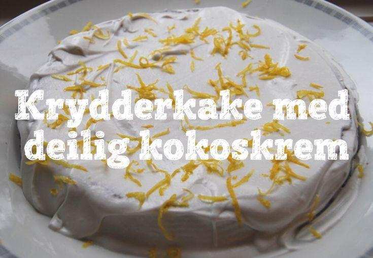 Krydderkake med deilig kokoskrem – Janicke's Kitchen
