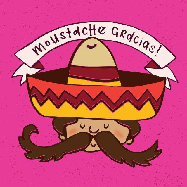Moustache Gracias!