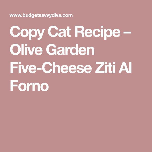 Copy Cat Recipe – Olive Garden Five-Cheese Ziti Al Forno