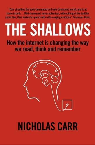 """Boek """"The Shallows: How the Internet is Changing the Way We Think, Read and Remember"""""""