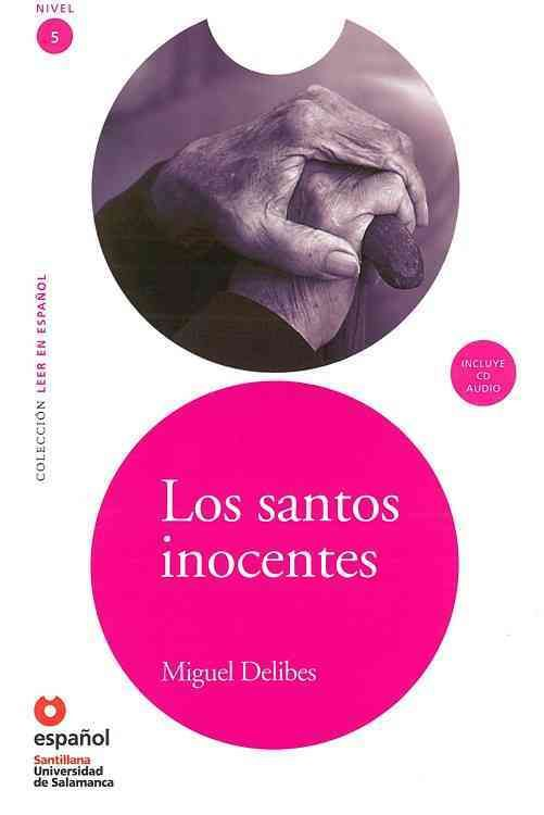 Los santos inocentes / The Innocent Saints