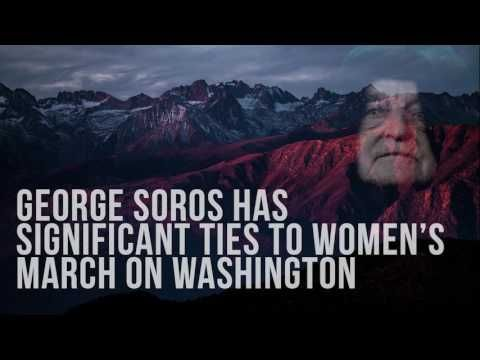 George Soros Has Significant Ties To Women's March On Washington - YouTube