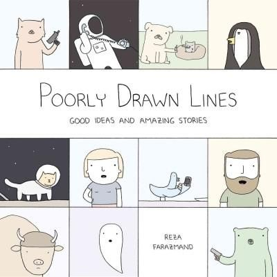 Poorly Drawn Lines: Good Ideas and Amazing Stories