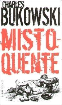 """""""Misto-Quente"""" cativa o leitor pela sinceridade e aparente simplicidade com que a história é contada. Estão presentes a ânsia pela dignidade a busca vã pela verdade e pela liberdade, trabalhadas de tal forma que fazem deste livro um dos melhores romances norte-americanos da segunda metade do século 20. Apesar de ser o quarto romance dos seis que o autor escreveu e de ter sido lançado quando o autor já estava com mais de sessenta anos, """"Misto-Quente"""" ilumina toda a obra de Bukowski."""