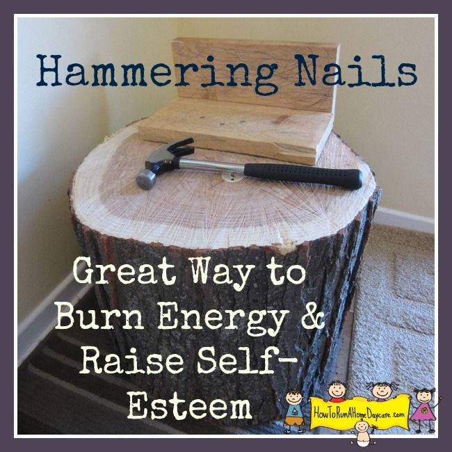 Hammering Nails-Great Way to Burn Energy & Raise a Child's Self-Esteem