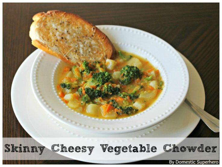 ... food vegetable soups chowders 1 month superhero forward skinny cheesy