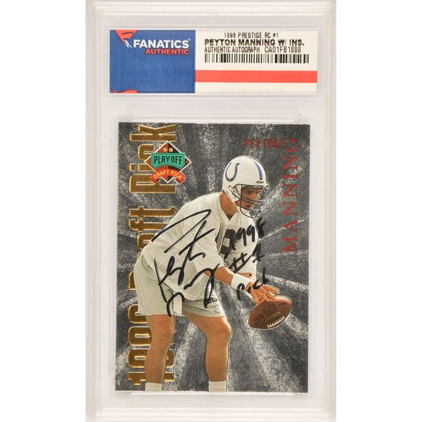 Peyton Manning Indianapolis Colts Fanatics Authentic Autographed 1998 Playoff Prestige Rookie D.P. #1 Card with 1998 #1 Pick Inscription - $299.99