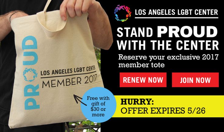 Los Angeles LGBT Center - Reserve Your Tote - Be a Member