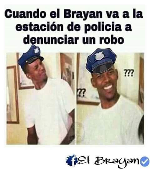 ★★★★★ Memes más graciosos: Brayan denunciando un robo I➨…
