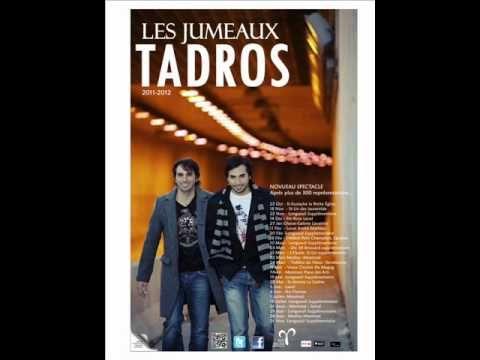 Les Jumeaux Tadros - Tant d'amour
