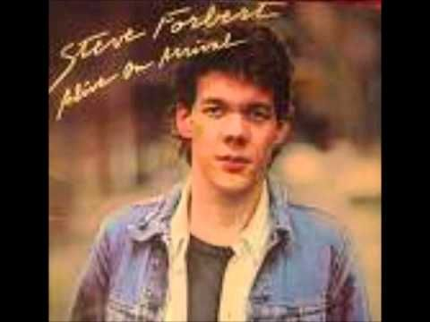 It Isn't Gonna Be That Way - Steve Forbert (I love so many of his songs)