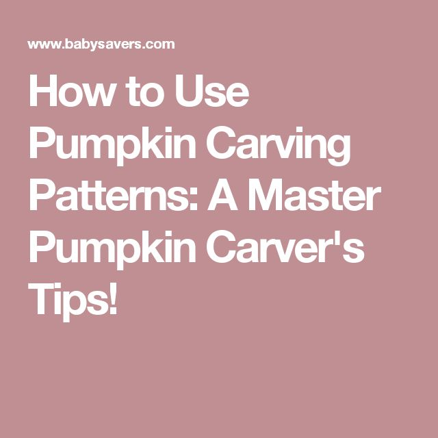 How to Use Pumpkin Carving Patterns: A Master Pumpkin Carver's Tips!