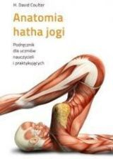 Anatomia hatha jogi. Podręcznik dla uczniów... - zdjęcie 1