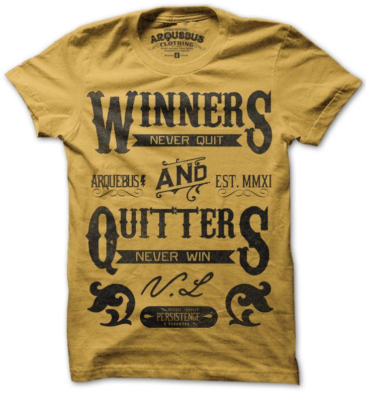 Winners Never Quit Gold gold, arquebus clothing, arquebus T-shirt