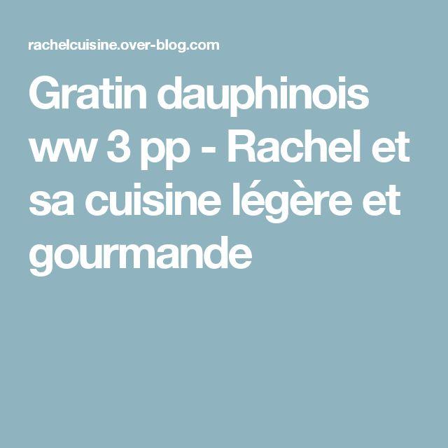 Gratin dauphinois ww 3 pp - Rachel et sa cuisine légère et gourmande