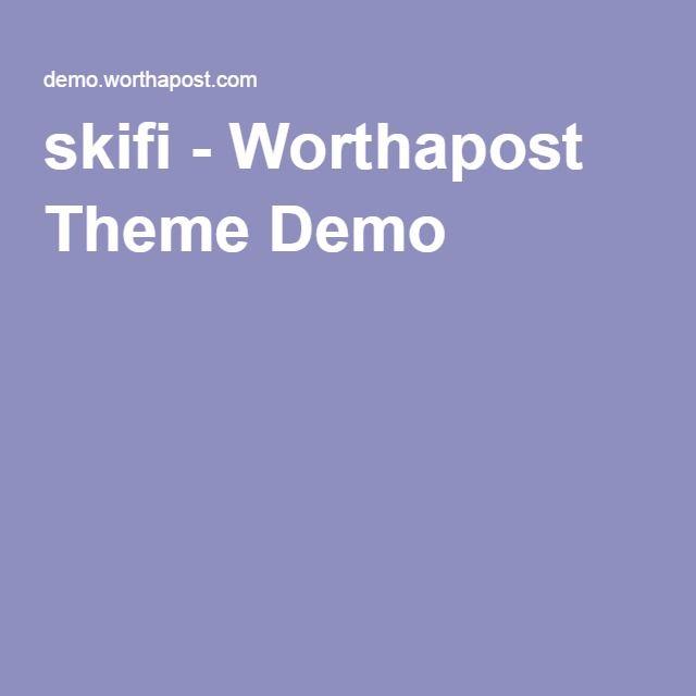 skifi - Worthapost Theme Demo