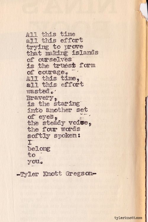 Typewriter Series #285 by Tyler Knott Gregson