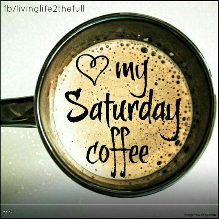 Love my Saturday coffee.