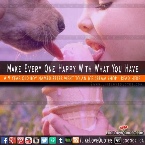 Make Every One Happy With What You Have - Short Story