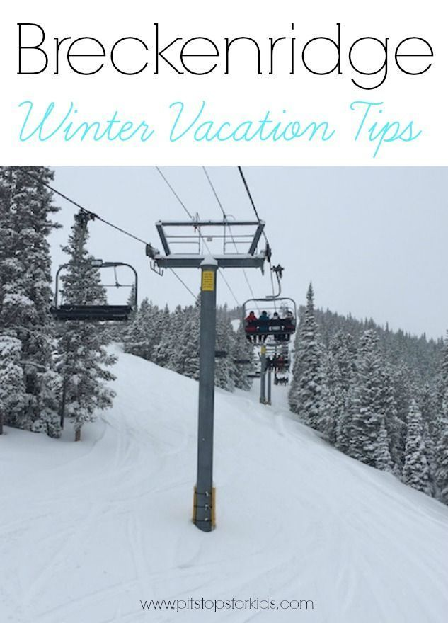 Breckenridge winter vacation tips